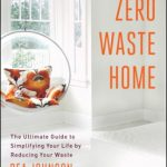 Reading This Right Now: Zero Waste Home
