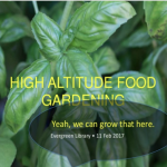 High Altitude Gardening Classes and Resources
